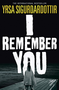 I remember you Yrsa Sigurdardottir front cover